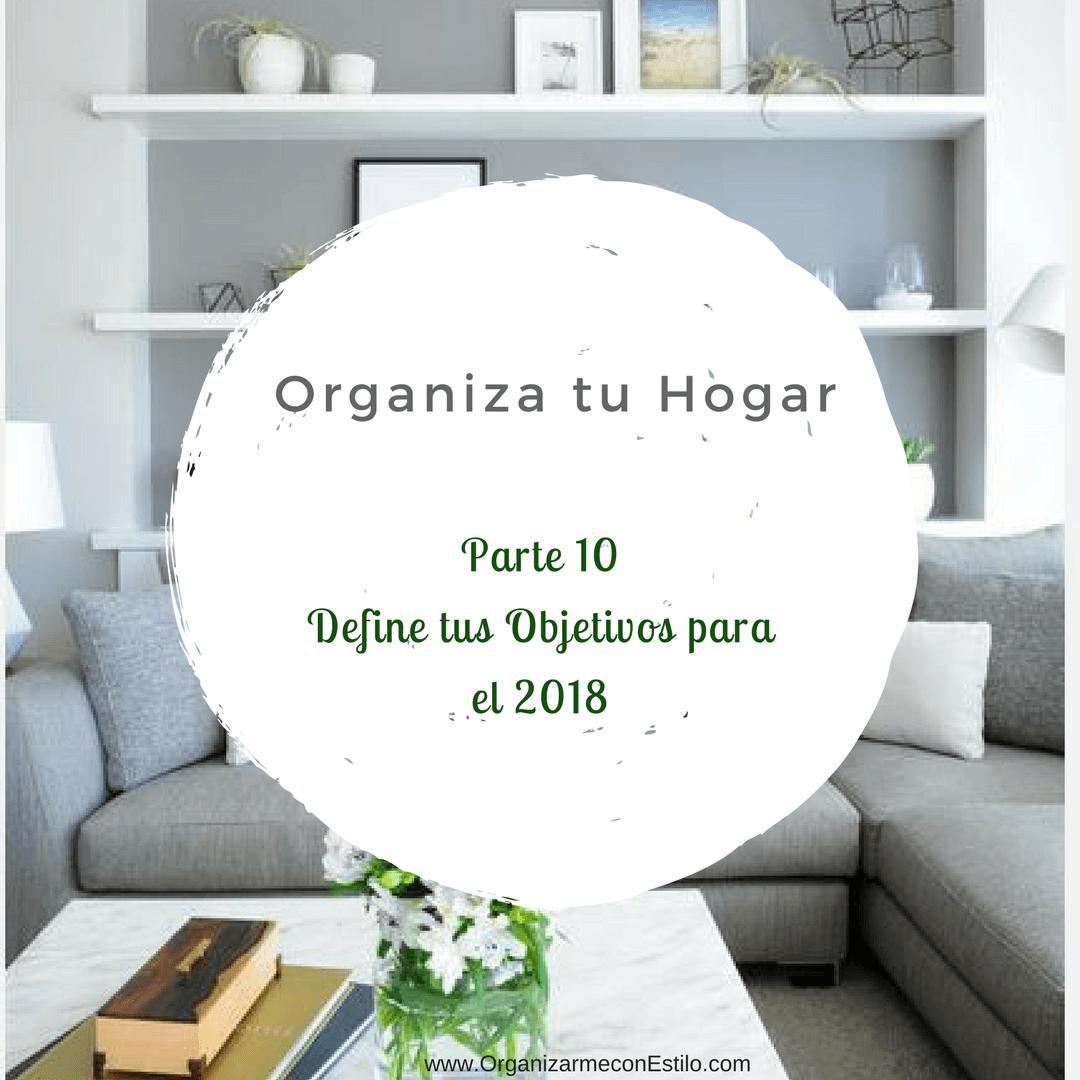 6 consejos para organizar tu hogar. Objetivos año Nuevo
