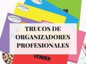 trucos de organizadores profesionales