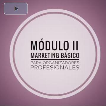 Lanzamiento del Módulo 2 de Marketing Básico para Organizadores Profesionales